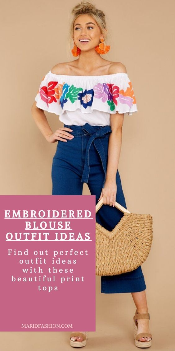 how to style embroidered blouses