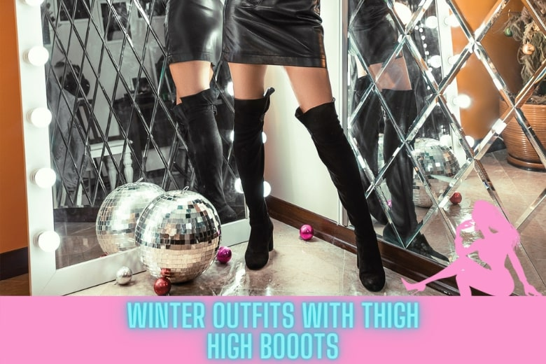 winter outfits with thigh high boots