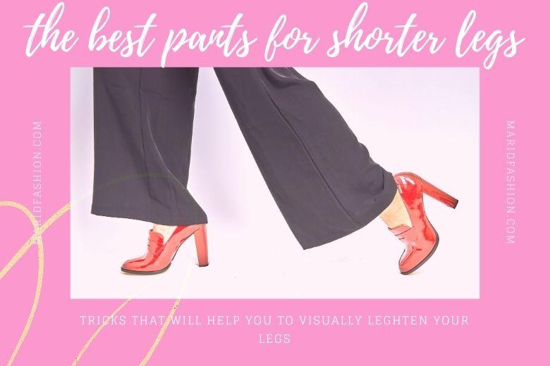 pants for shorter legs