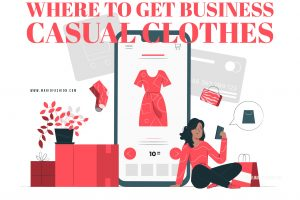 Where to buy business casual clothes
